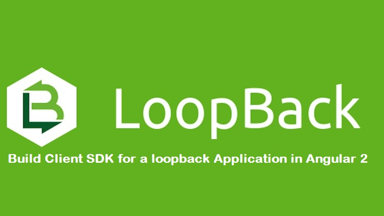 Build Client SDK for a loopback Application in Angular 2