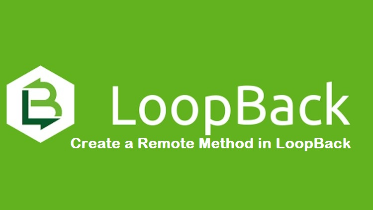 Create a Remote Method in LoopBack